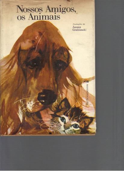 Nossos Amigos, Os Animais - Edições Melhoramentos