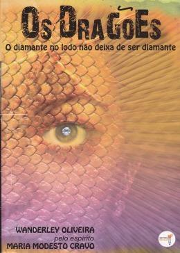 Dragões (os) - Wanderley S De Oliveira, Maria Modesto Cravo