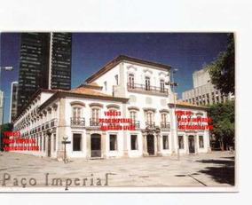 Cartão Postal Paço Imperial 1743 Praça Xv Rio De Janeiro Br