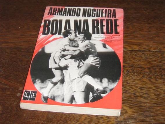 Livro Bola Na Rede De Armando Nogueira Ano:1973