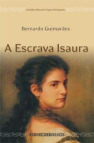A Escrava Isaura - Bernardo Guimarães (novo!)