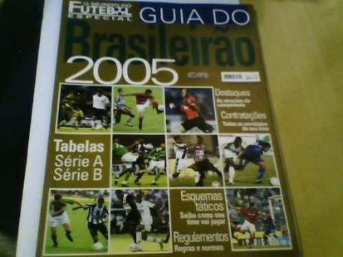 Revista Guia Do Brasileirao 2005 Com Tabela Fut No Mundo R 15 00 Em Mercado Livre