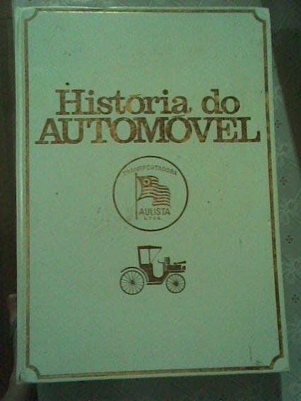 Livro A História Do Automóvel Usado Antigo Conforme Fotos