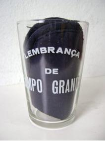Antigo Copo Lembrança De Campo Grande / Mato Grosso