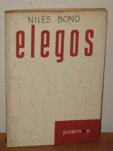 Livro Elegos Niles Bond Poemas Livro Raro