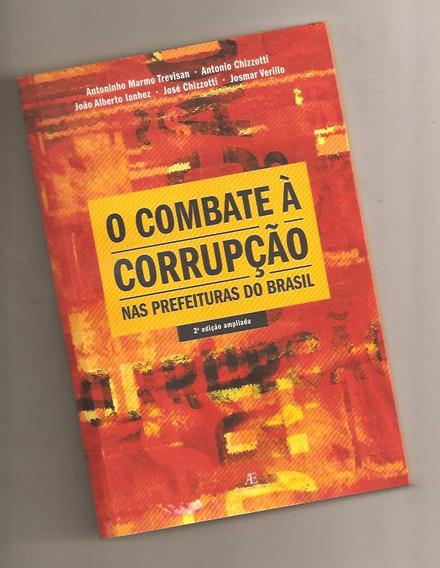 O Combate À Corrupção Nas Prefeituras Do Brasil ( Política)