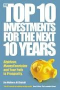 Top 10 Investiments For The Next 10 Years - Jim Mellon