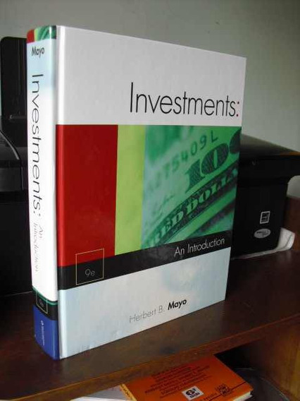*** Investments : An Introduction 9e - Herbert B. Mayo ***