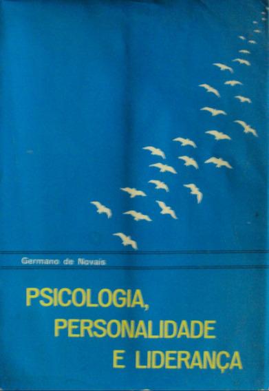 Lv; Psicologia, Personalidade E Liderança Germ(frete Grátis)