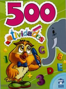 Livro Com 500 Atividades, Passatempos E Jogos Infantis