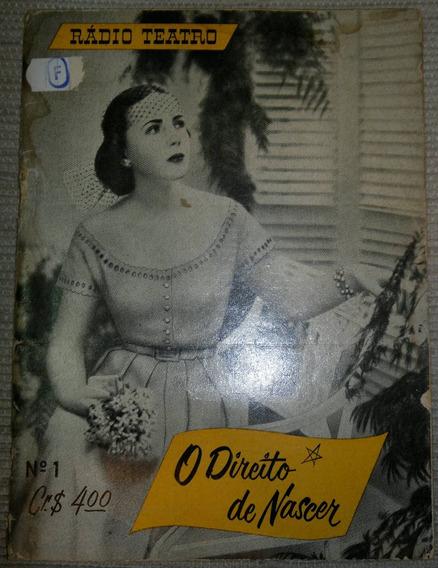 Revista Rádio Teatro Nº 1 Ano 1 - 1952 O Direito De Nascer