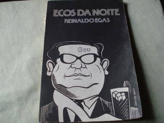 Ecos Da Noite - Crônicas E Notas De Renato Muniz Ribas