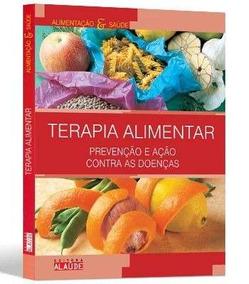 Livro | Terapia Alimentar | Alimentação E Saúde.