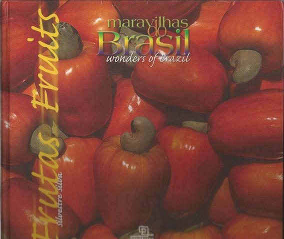 Frutas - Fruits / Silvestre Silva
