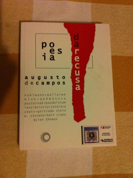Livro Poesia Da Recusa - Augusto De Campos
