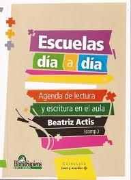 Escuelas Dia A Dia Agenda De Lectura Y Escritura En El Aula