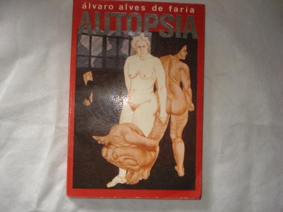 Livro - Autopsia - Álvaro Alves De Faria - Romance