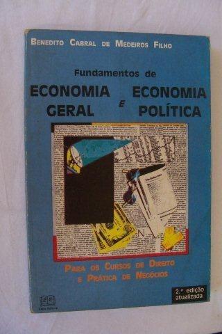 Fundamentos De Economia Geral E Economia Política