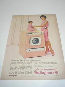 L 290/ Pps70 Propaganda Antiga Máquina Lavar Westinghouse