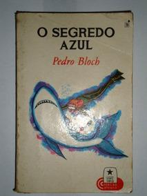 Livro O Segredo Azul - Pedro Bloch