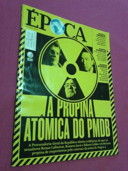 Revista Época Edição 900 A Propina Atômica Do Pmdb