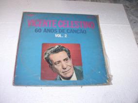 Lp Vicente Celestino, 60 Anos De Canção Vol 2, Mono 1971