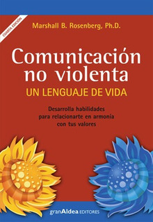 Comunicación No Violenta - Marshall Rosenberg