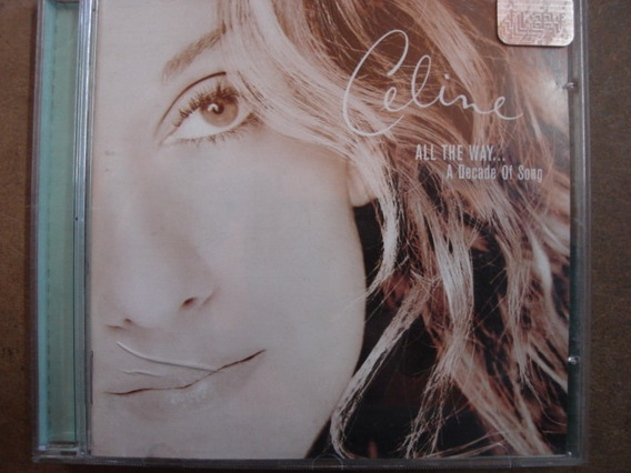 Cd Celine Dion All The Way A Decade Of Song 108