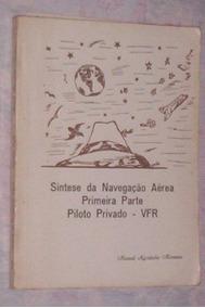 Didático Para Navegação Aerea Piloto Privado Vfr 1994
