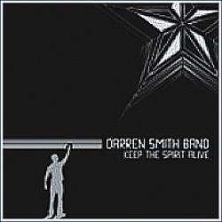 Darren Smith Band - Keep The Spirit Alive (cd Novo - Lacrado