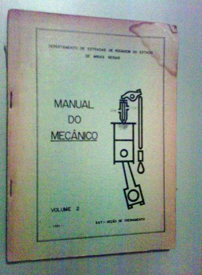 Livro Manual Do Mecânico Der/mg