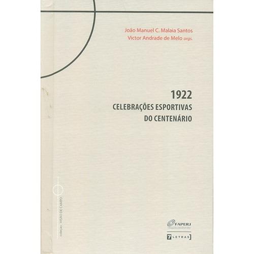 Livro 1922 Celebrações Esportivas Do Centenário Capa Dura