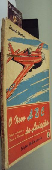 O Novo Abc Da Aviação - Edward Shenton - Ilustrado