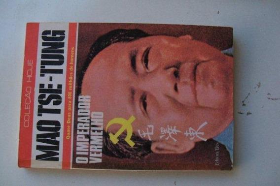 Livro Coleção Hoje - Mao Tse-tung - O Imperador Vermelho
