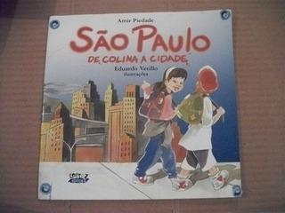 Amir Piedade - São Paulo De Colina A Cidade -ilustração Edua