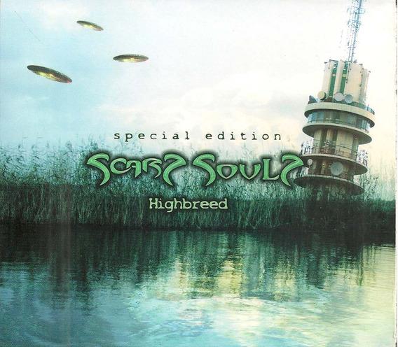 Scars Souls - Highbreed