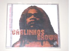 Cd Carlinhos Brown - A Gente Ainda Não Sonhou - Lacrado