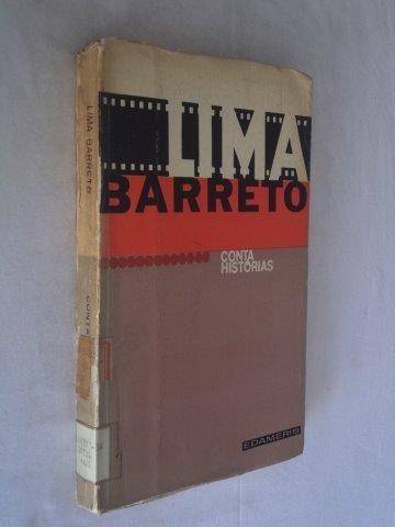 * Lima Barreto - Conta Histórias - Literatura Nacional