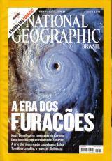 National Geographic 77 * Ago/06 * A Era Dos Furacões