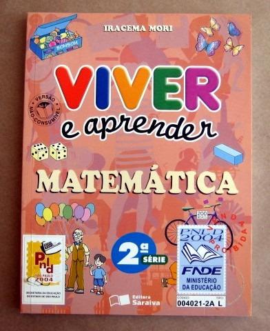 Viver E Aprender Matemática - 2a Série - Iracema Mori