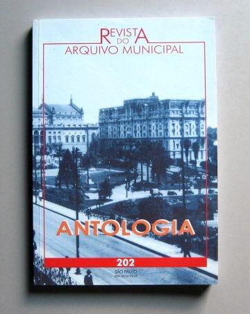 Revista Do Arquivo Municipal - Antologia -são Paulo 450 Anos