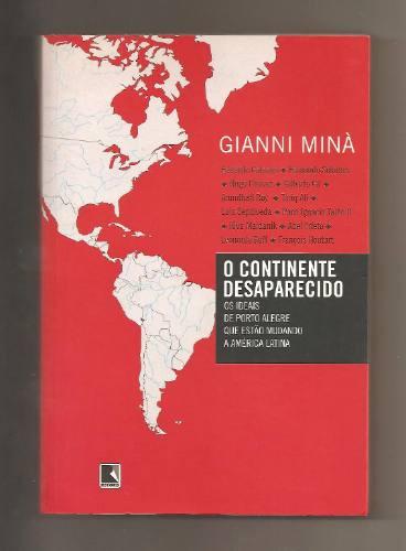 O Continente Desaparecido / Gianni Minà (polit. Econ. Socio)