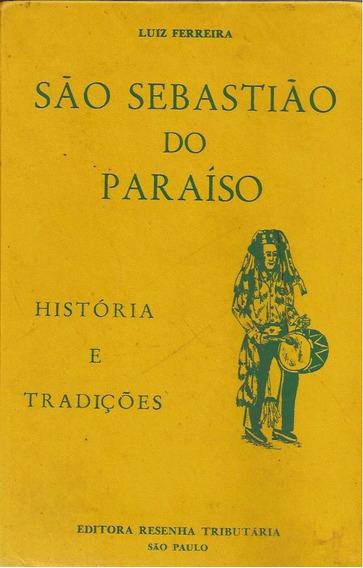 São Sebastião Paraíso História Tradições Minas Gerais Famili