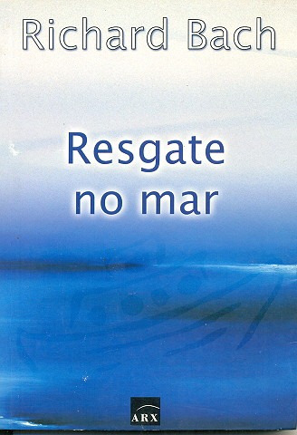 Resgate No Mar - Richard Bach