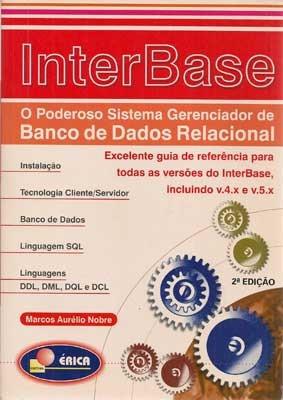 Interbase - Poderoso Sistema Gerenciador De Banco De Dados R