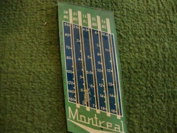 Dial De Rádio Antigo - Marca Montreal