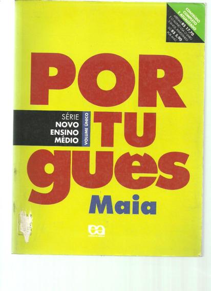 Livro De Portugues Volume Unico Do Maia Frete Gratis