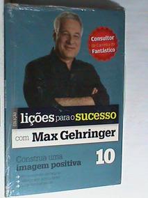 Livro Lições Para O Sucesso Com Max Gehringer - Volume-10