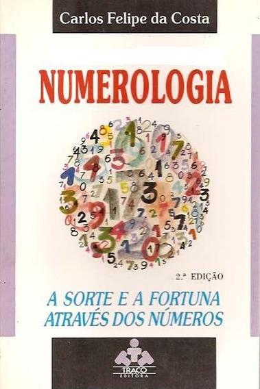 Livro: Numerologia - Carlos Felipe Da Costa - 1989