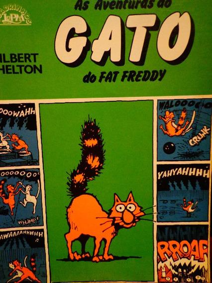 Freak Brothers As Aventuras Do Gato Do Fat Freddy Shelton